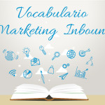 VOCABULARIO MARKETING INBOUND