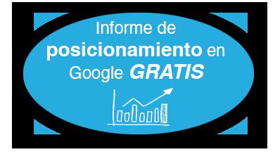 Solicita tu Informe de Posicionamiento en Google Gratis